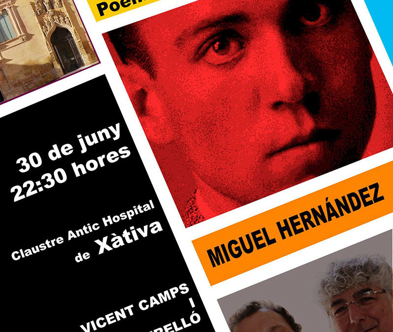 Xàtiva a cau d'orella. Poemes i paraules. Miguel Hernández