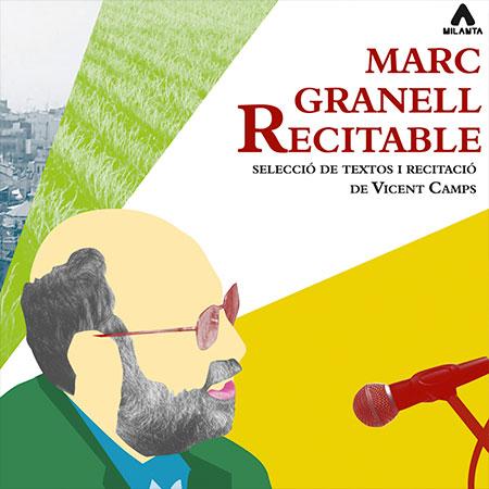 """Recital poético-musical """"Marc Granell recitable"""" con el poeta Vicent Camps."""
